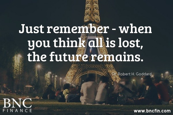 """JUST REMEMBER - WHEN YOU THINK ALL IS LOST, THE FUTURE REMAINS"" - INSPIRATIONAL QUOTE"